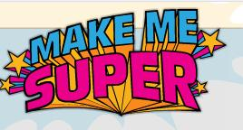 Make Me Super : transformez vous en super héros
