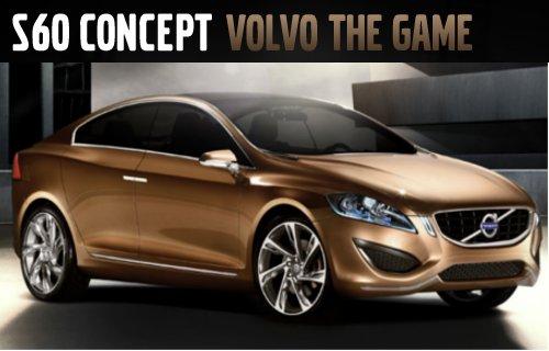 Volvo S60 Concept lance un jeu de voiture gratuit.