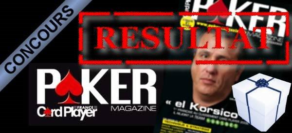 Résultat du concours Poker Magazine.