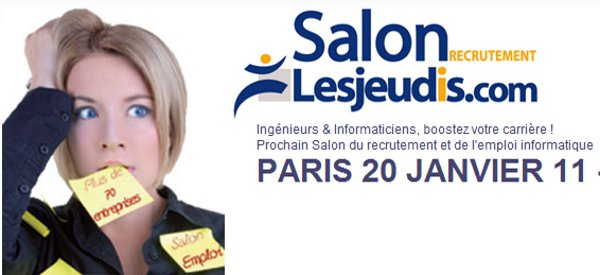 salon lesjeudis [Sponso] Le Salon LesJeudis.com, le 1er salon de recrutement spécialisé IT
