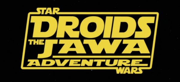 Vidéo : Star Wars Droids : The Jawa Advendure